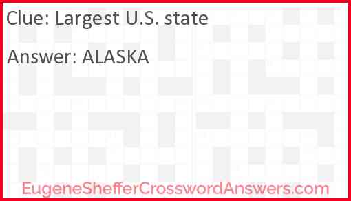 Largest U.S. state Answer