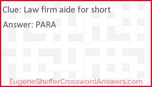Law firm aide for short Answer