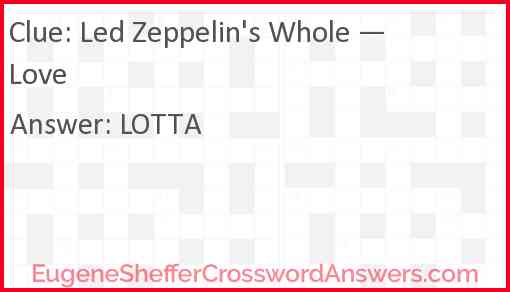 "Led Zeppelin's ""Whole — Love"" Answer"