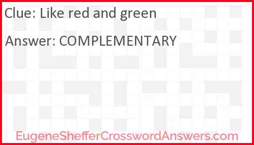 Like red and green Answer