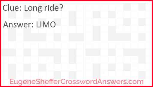Long ride? Answer