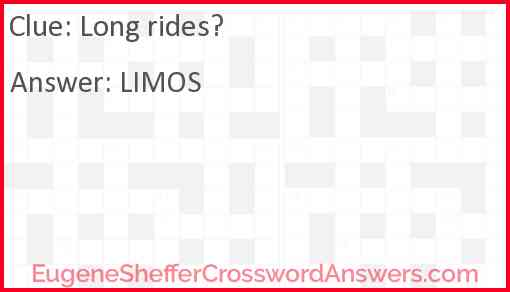 Long rides? Answer