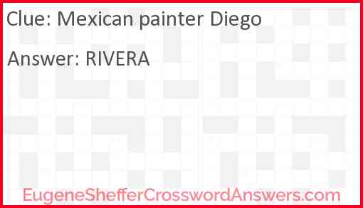 Mexican painter Diego Answer