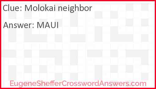 Molokai neighbor Answer