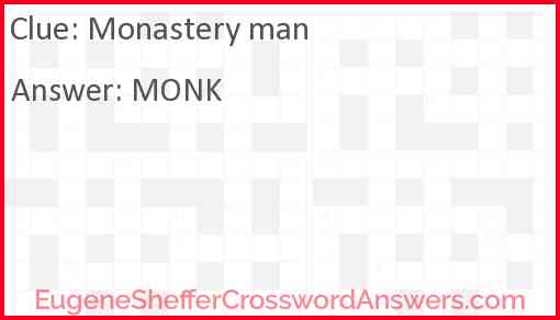 Monastery man Answer