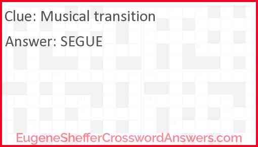 Musical transition Answer