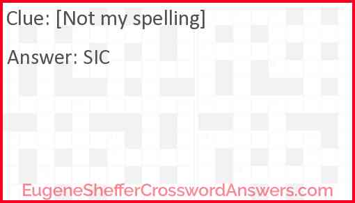 [Not my spelling] Answer