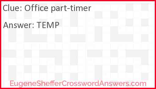 Office part-timer Answer