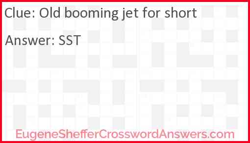 Old booming jet for short Answer