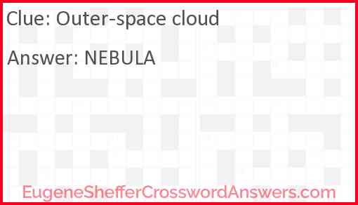 Outer-space cloud Answer