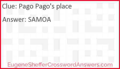 Pago Pago's place Answer