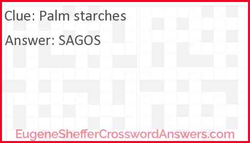 Palm starches Answer
