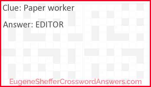 Paper worker Answer