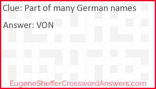 Part of many German names Answer