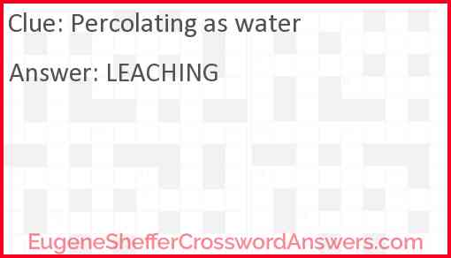 Percolating as water Answer