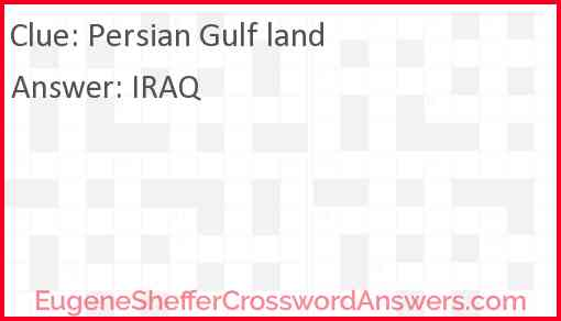 Persian Gulf land Answer