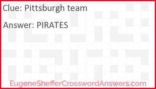 Pittsburgh team Answer