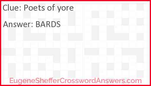 Poets of yore Answer