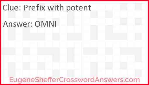Prefix with potent Answer