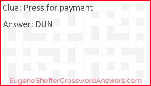 Press for payment Answer