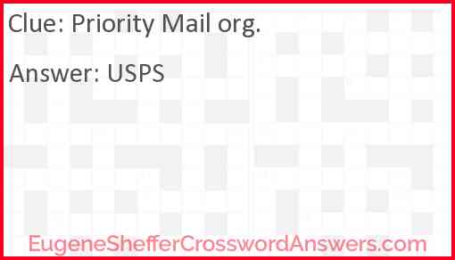 Priority Mail org. Answer
