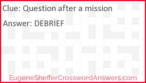 Question after a mission Answer