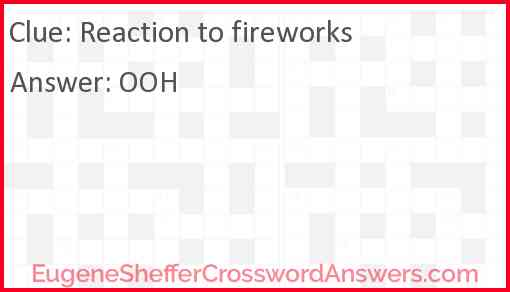 Reaction to fireworks Answer