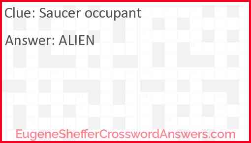 Saucer occupant Answer