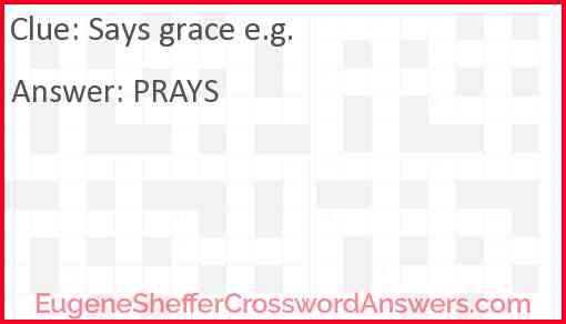 Says grace e.g. Answer
