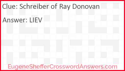 Schreiber of Ray Donovan Answer
