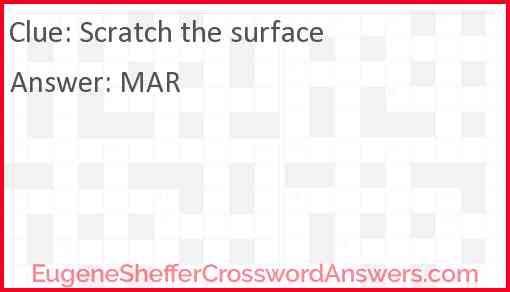 Scratch the surface Answer