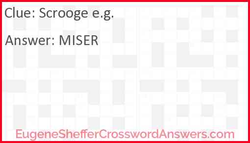 Scrooge e.g. Answer