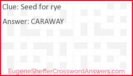 Seed for rye Answer
