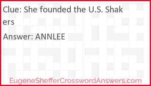 She founded the U.S. Shakers Answer