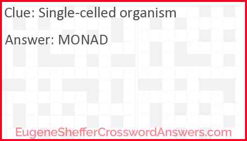 Single-celled organism Answer