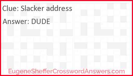 Slacker address Answer