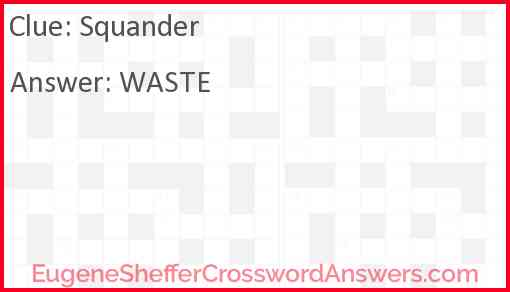 Squander Answer