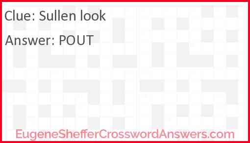 Sullen look Answer