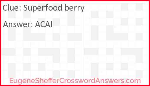 """Superfood"" berry Answer"