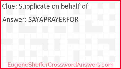 Supplicate on behalf of Answer
