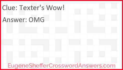 """Texter's """"Wow!"""" Answer"""