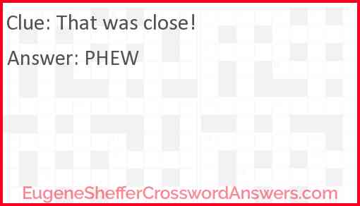That was close! Answer