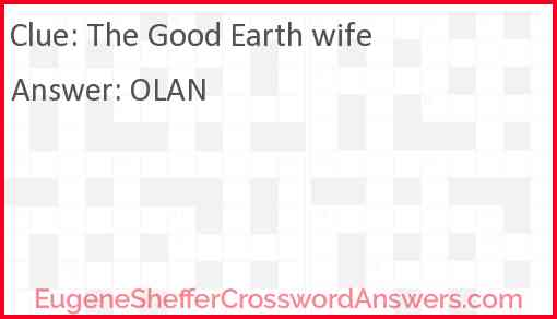 The Good Earth wife Answer