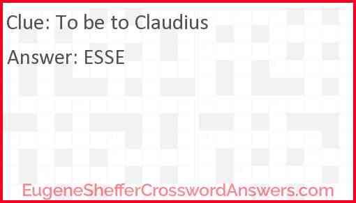 To be to Claudius Answer