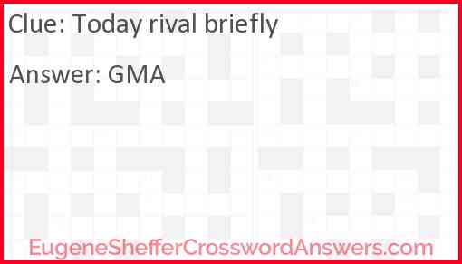 """""""Today"""" rival briefly Answer"""