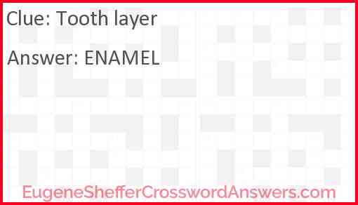 Tooth layer Answer
