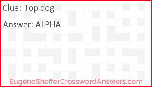 Top dog Answer