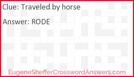 Traveled by horse Answer