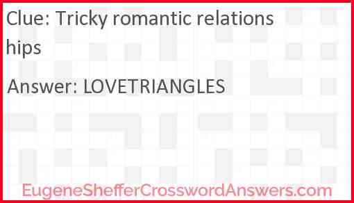 Tricky romantic relationships Answer