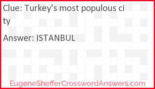 Turkey's most populous city Answer